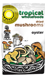 Tropical Wholefoods Dried Mushrooms Oyster